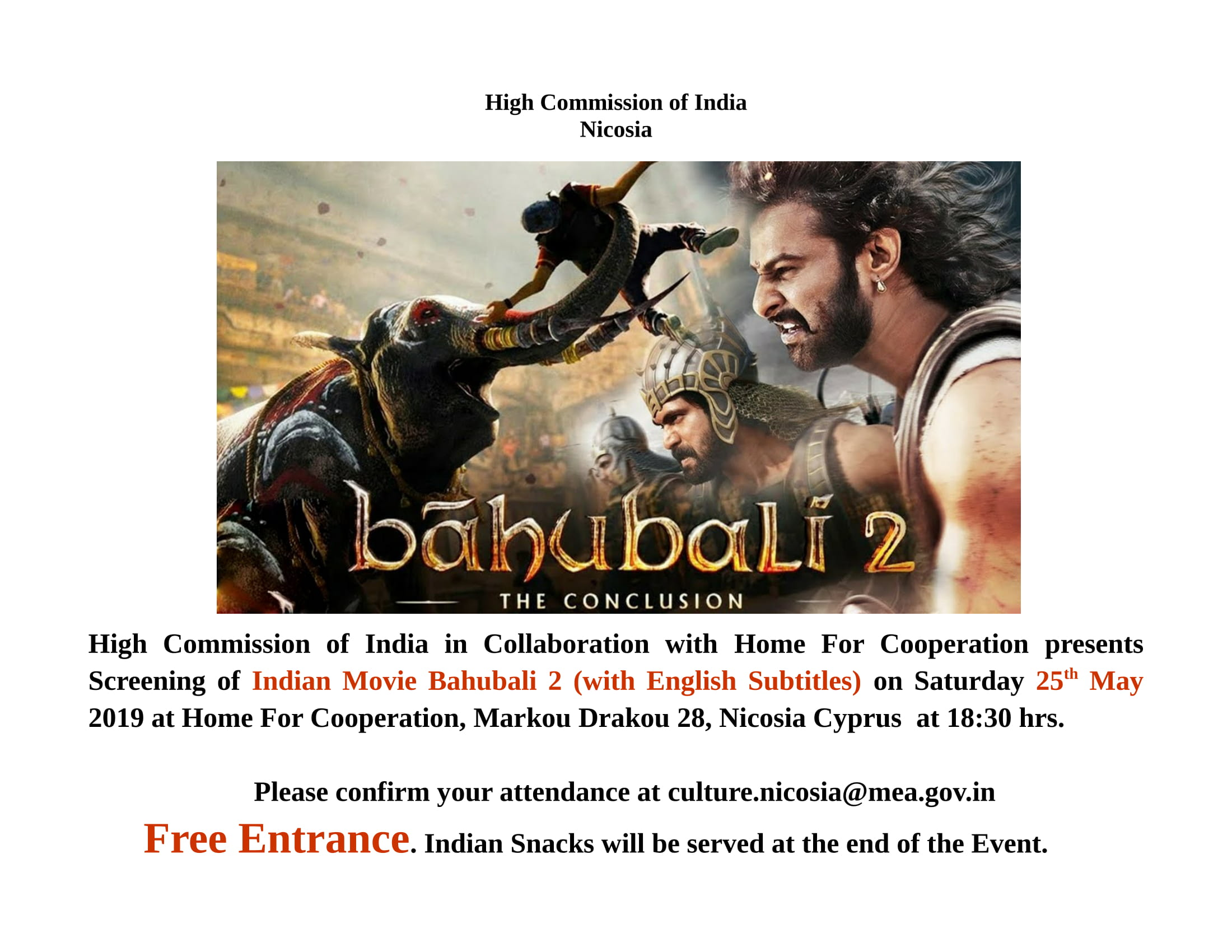 What is New : Screening of Indian Movie Bahubali 2 (with